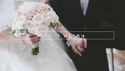 婚禮錄影 | Paul + Wenny