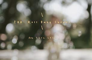 活動紀錄 |Egg Roll Baby Shower